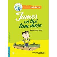 Bài Học Về Tính Cần Cù - James Có Thể Làm Được (Song Ngữ Anh - Việt)