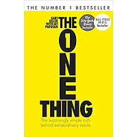 The One Thing: The Surprisingly Simple Truth Behind Extraordinary Results - Paperback