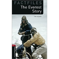 Oxford Bookworms Library (3 Ed.) 3: The Everest Story Factfile
