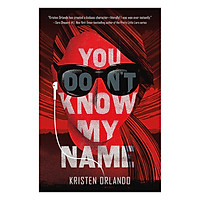 You Don'T Know My Name - The Black Angel Chronicles (Volume 2)