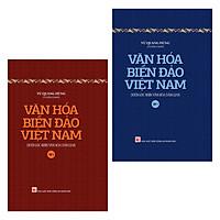 Văn Hóa Biển Đảo Việt Nam Dưới Góc Nhìn Văn Hóa Dân Gian (Trọn Bộ 2 Tập)
