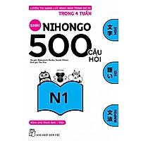 500 Câu Hỏi Luyện Thi Năng Lực Nhật Ngữ Trình Độ N1