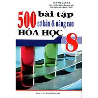 500 Bài Tập Cơ Bản Và Nâng Cao Hóa Học Lớp 8