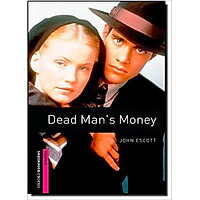 Oxford Bookworms Library (2 Ed.) Starter: Dead Man's Money
