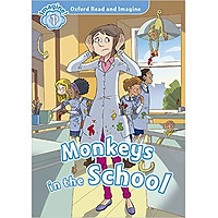 Oxford Read And Imagine Level 1: Monkeys in the School (Audio Pack)