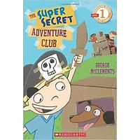 Schol Rdr Lvl 1: The Super Secret Adventure Club - Paperback