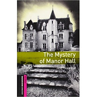 Oxford Bookworms Library (2 Ed.) Starter: The Mystery of Manor Hall