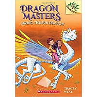 Dragon Masters 2: Saving The Sun Dragon (A Branches Book) - Paperback