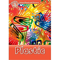 Oxford Read and Discover 2: Plastic