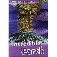 Oxford Read and Discover 4: Incredible Earth