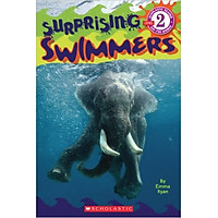 Schol Rdr Lvl 2: Surprising Swimmers - Paperback