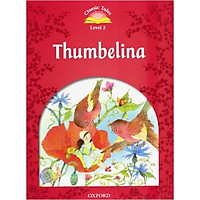 Classic Tales 2 : Thumbelina (with Book and Audio MultiROM) (Second Edition)