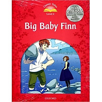 Classic Tales 2 : Big Baby Finn (with Book and Audio MultiROM) (Second Edition)