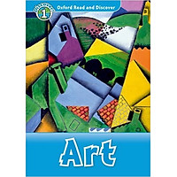Oxford Read and Discover 1: Art