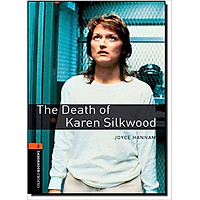 Oxford Bookworms Library (3 Ed.) 2: The Death of Karen Silkwood