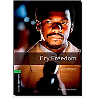 Oxford Bookworms Library (3 Ed.) 6: Cry Freedom