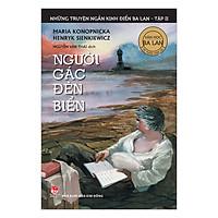 Những Truyện Ngắn Kinh Điển Ba Lan - Tập 2 - Người Gác Đèn Biển