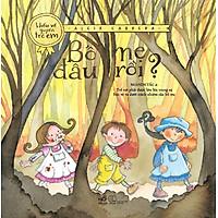 Bộ Sách Hiểu Về Quyền Trẻ Em - Bố Mẹ Đâu Rồi