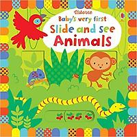 Sách tương tác tiếng Anh - Usborne Baby's very first Slide and See Animals