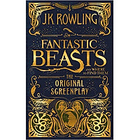 Harry Potter: Fantastic Beasts And Where To Find Them (Hardback) The Original Screenplay (English Book)