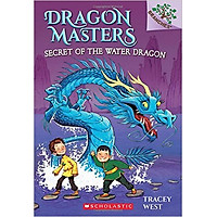 Dragon Masters 3: Secret Of The Water Dragon (A Branches Book) - Paperback