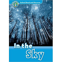 Oxford Read and Discover 1: In the Sky