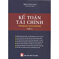 Kế Toán Tài Chính (Tập 1)