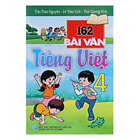 162 Bài Văn Tiếng Việt Lớp 4