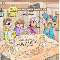 Bộ Sách Hiểu Về Quyền Trẻ Em - Những Tên Cướp Biển Tí Hon