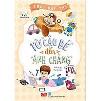 """Tuổi Dậy Thì - Từ """"Cậu Bé"""" Đến """"Anh Chàng"""