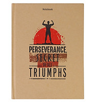 Notebook - Perseverance, Secret Of All Triumphs (Gáy Vuông)