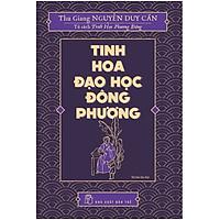 Tủ Sách Triết Học Phương Đông - Tinh Hoa Đạo Học Đông Phương