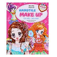Pretty Girl - Hairstyle Make Up: Tóc Điệu - Môi Xinh