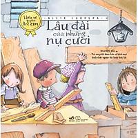 Bộ Sách Hiểu Về Quyền Trẻ Em - Lâu Đài Của Những Nụ Cười