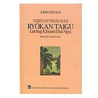 Thiền Sư Nhật Bản Ryokan Taigu - Lương Khoan Đại Ngu