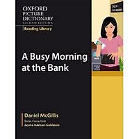 Oxford Picture Dictionary: A Busy Morning at the Bank (2 Ed.)