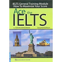 Ace The Ielts - General Training Module