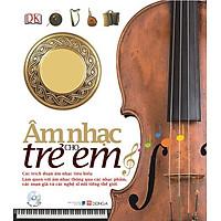 Âm Nhạc Cho Trẻ Em (Kèm CD)