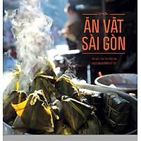 Ăn Vặt Sài Gòn (Tái Bản 2015)
