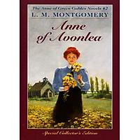 Anne Of Avonlea (Anne Of Green Gables, Book 2)