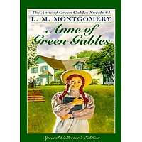 Anne of Green Gables (Anne Of Green Gables, Book 1)