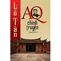 AQ Chính Truyện (Trí Việt)