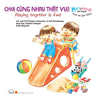 Nam Nữ Bình Đẳng: Chơi Cùng Nhau Thật Vui! - Playing Together Is Fun (Song Ngữ)