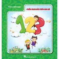 Cuốn Sách Đầu Tiên Cho Bé 123