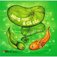 Nòng Nọc Và Cá Cóc (Song Ngữ Anh - Việt)