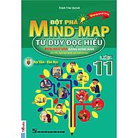 Đột Phá Mindmap - Tư Duy Đọc Hiểu Môn Ngữ Văn Bằng Hình Ảnh Lớp 11