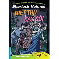 Những Cuộc Phiêu Lưu Kỳ Thú Của Sherlock Homes Tập 4 - Biệt Thự Cây Sồi