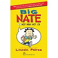 Big Nate 1 - Một Mình Một Cõi