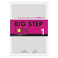 Big Step TOEIC 1 (Kèm CD Hoặc File MP3)