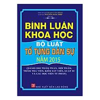 Bình Luận Khoa Học Bộ Luật Tố Tụng Dân Sự Năm 2015